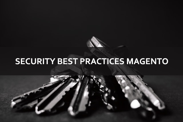 Security Best Practices for Magento